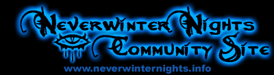 Neverwinter Nights Community Site: www.neverwinternights.info